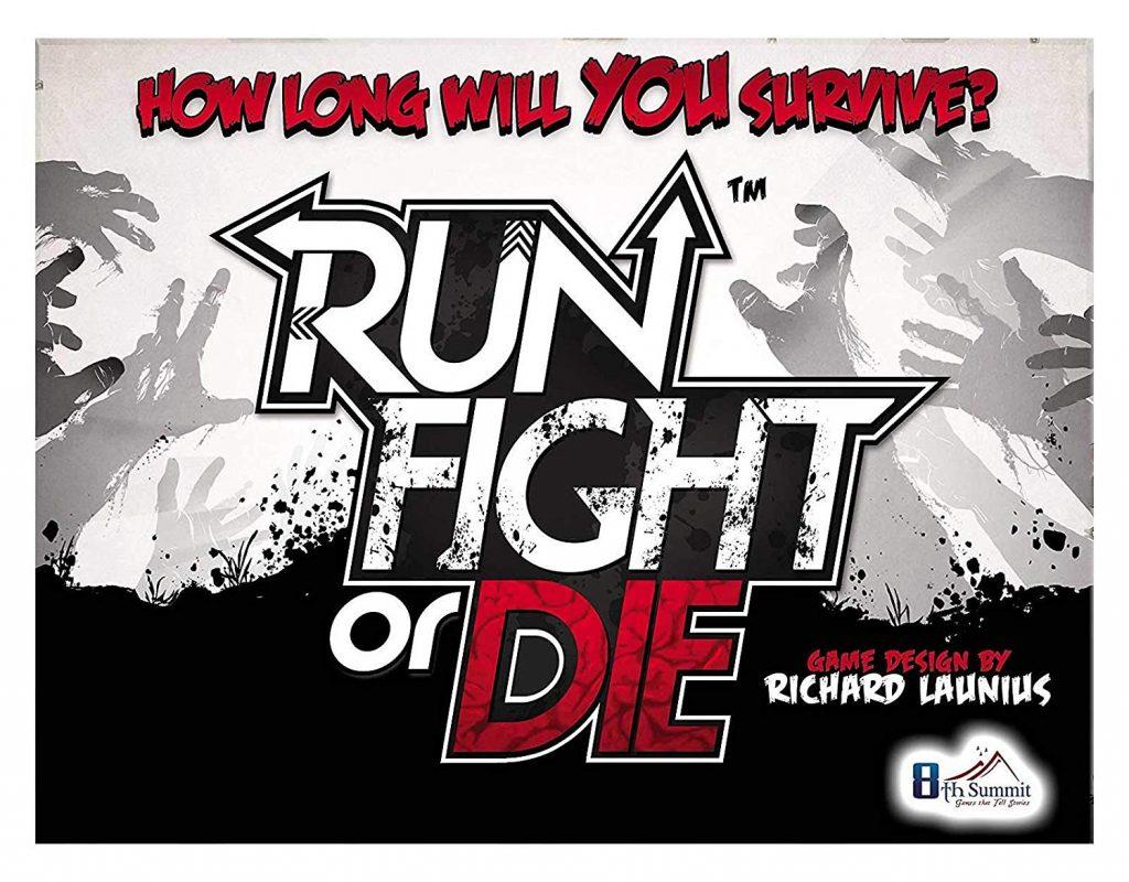Run, Fight or Die